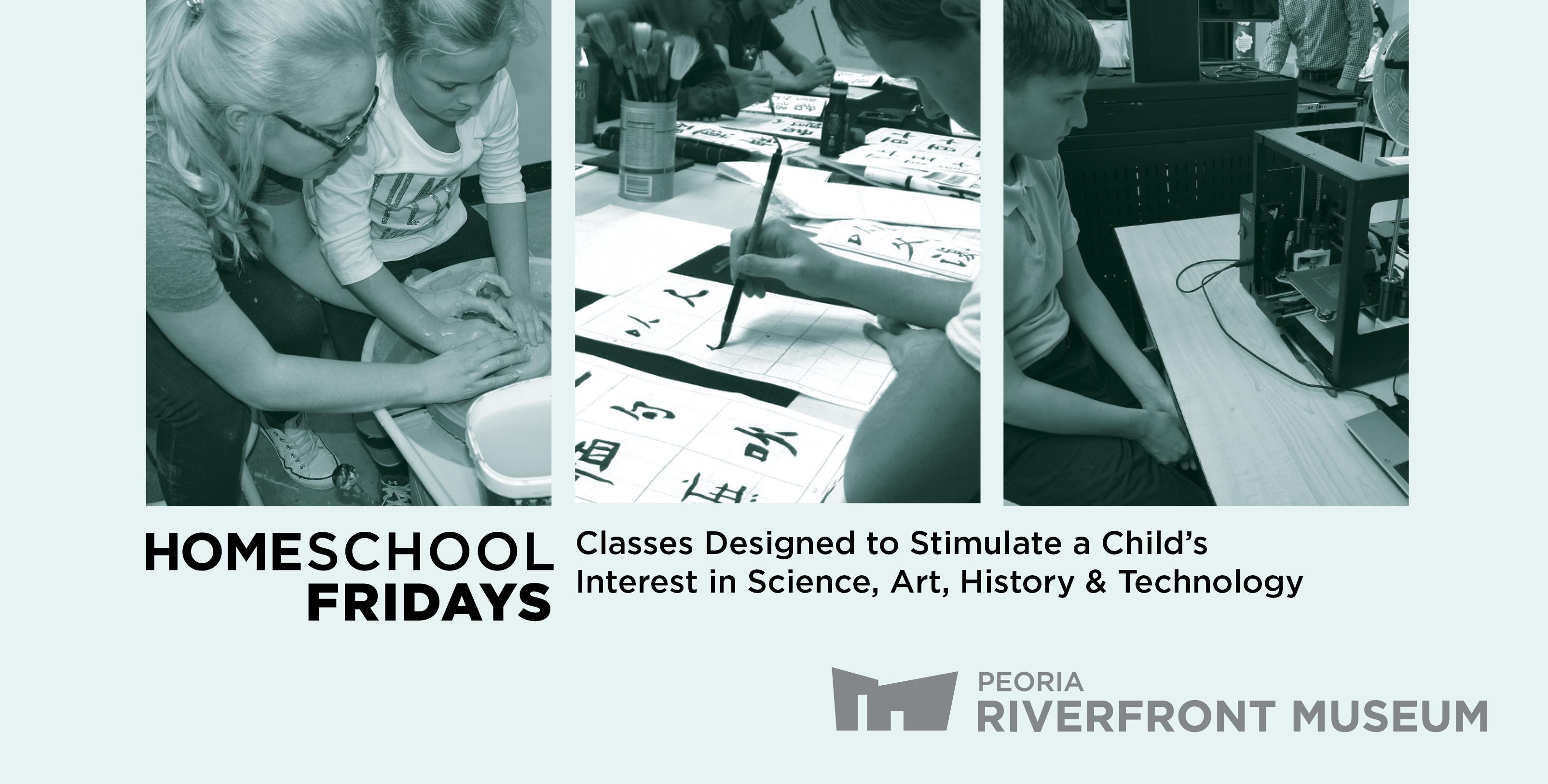 Classes | Programs - Homeschool Fridays - Peoria Riverfront